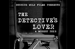 ADR Editor, SFX Editor, and Foley – Feature Film – The Detective's Lover